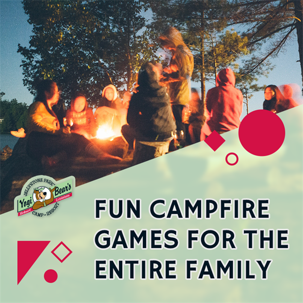 Fun Campfire Games for the Entire Family