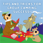 Tips and Tricks for Group Camping Success!